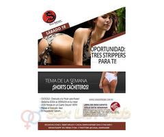 Sábado 18 en CSW: ¡TRES Strippers para TI!
